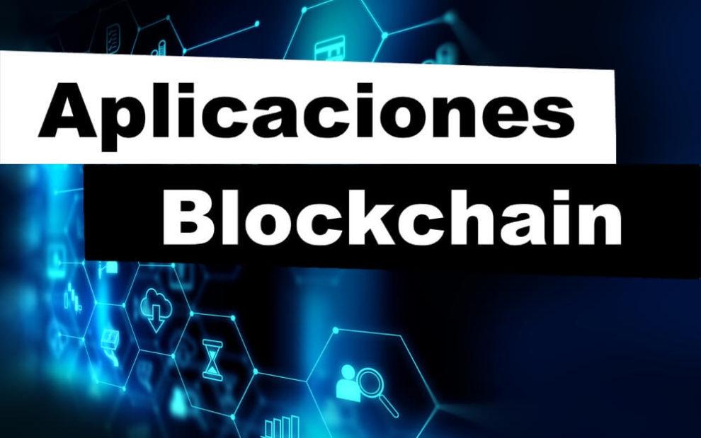 Aplicaciones de blockchain