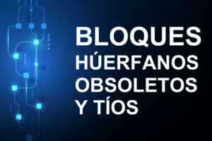 Bloques huérfanos tíos y obsoletos