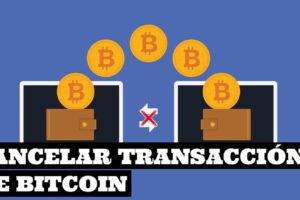 Como cancelar una transacción de Bitcoin sin confirmaciones