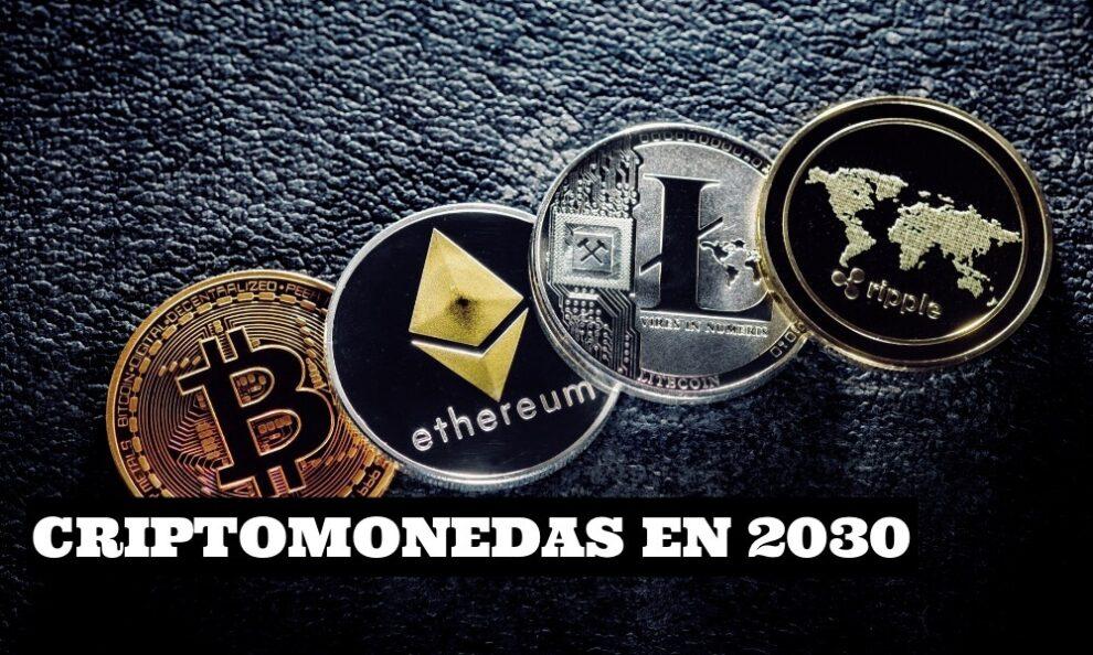 Criptomonedas en 2030