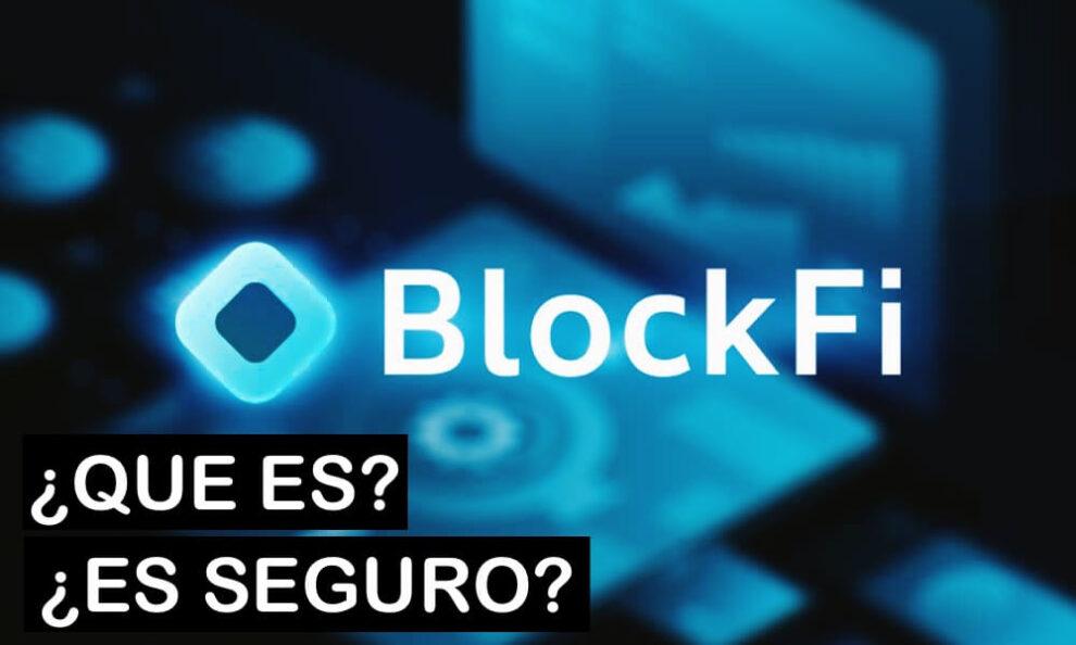 Que es blockfi es seguro