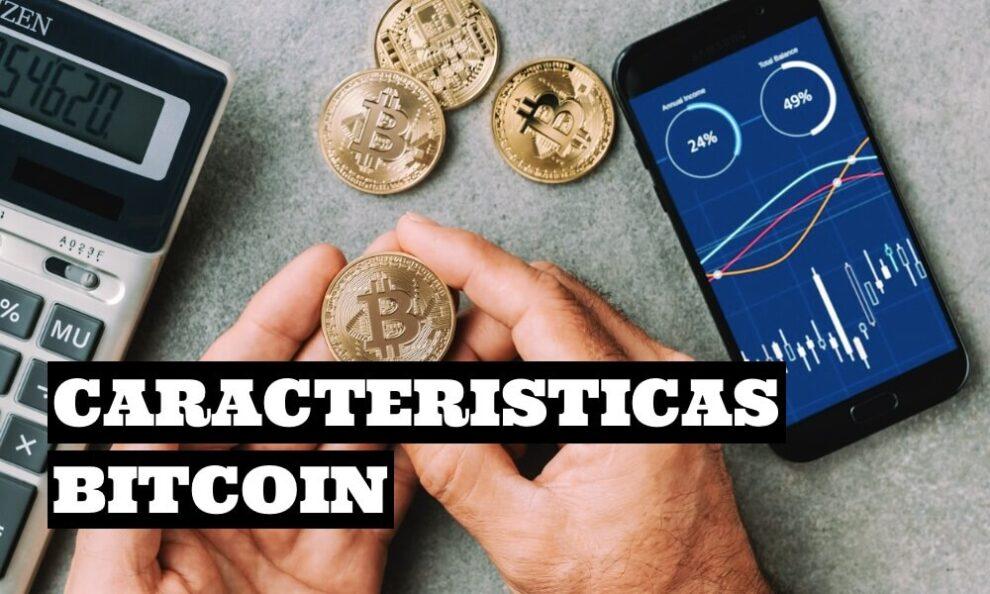 Caractersiticas de Bitcoin