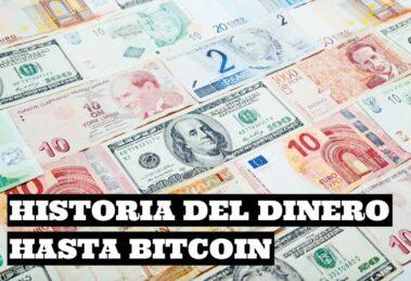 Historia del dinero hasta el Bitcoin