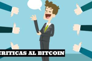 Las mayores criticas al Bitcoin