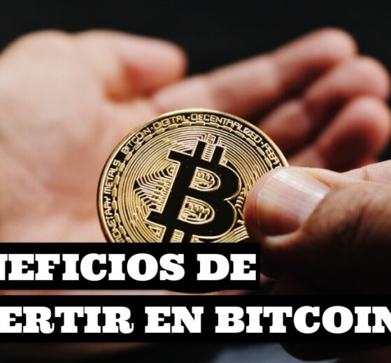 Beneficios de invertir en Bitcoin